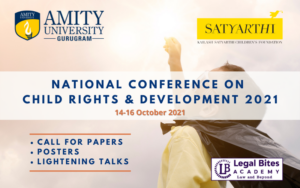 National Conference on Child Rights and Development | Amity University Haryana & Kailash Satyarthi Children's Foundation [Register by 18th September 2021]