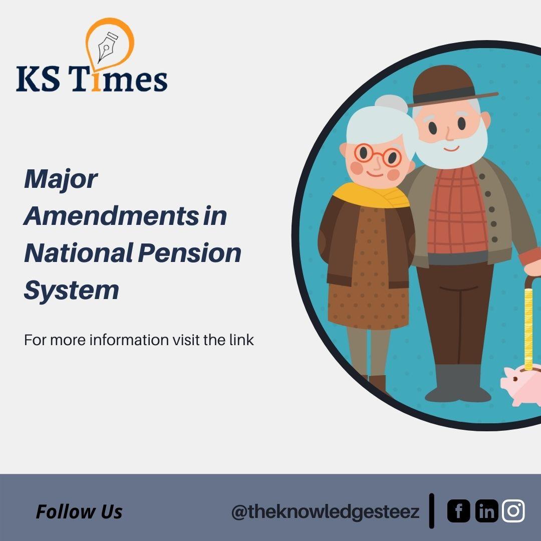 Major Amendments in National Pension System