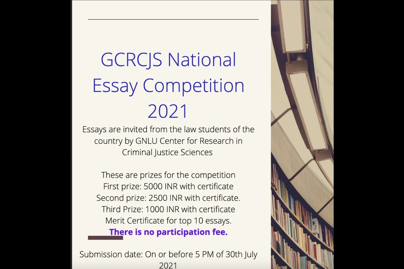 GNLU Center for Research in Criminal Justice Sciences National Essay Competition, 2021