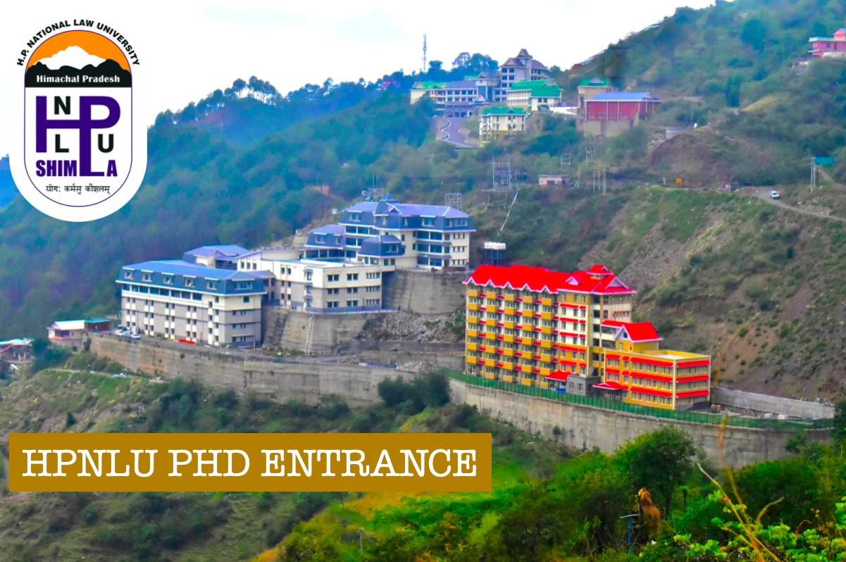 HPNLU   Entrance Test for Admission to Ph.D. Programme (Law)-2021