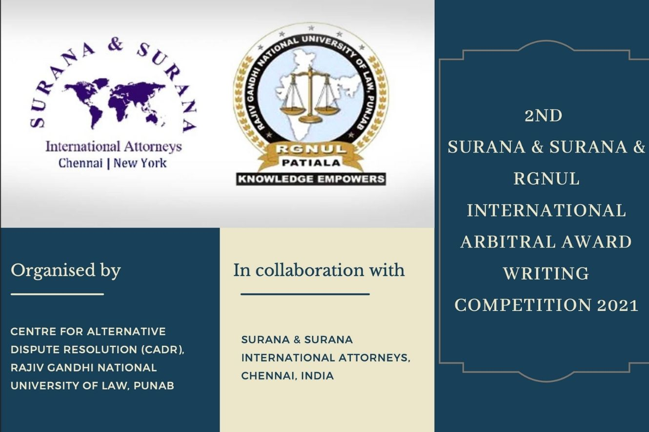 2nd Surana & Surana & RGNUL International Arbitral Award Writing Competition 2021 [Submit by Sep 20]