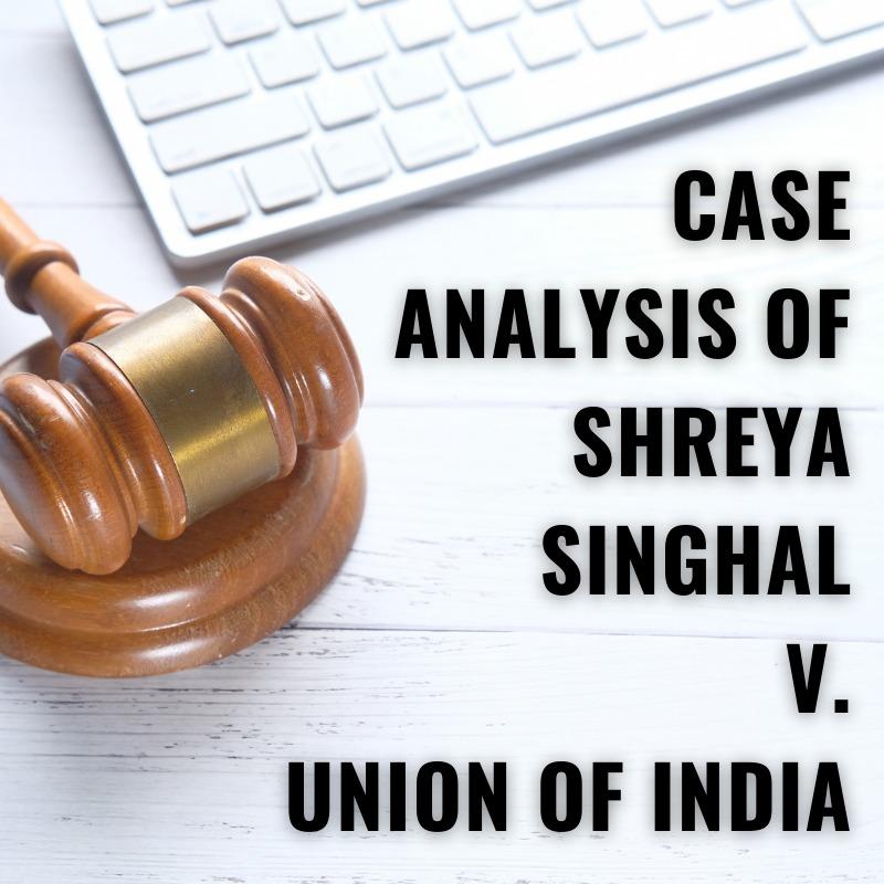 Shreya Singhal v Union of India