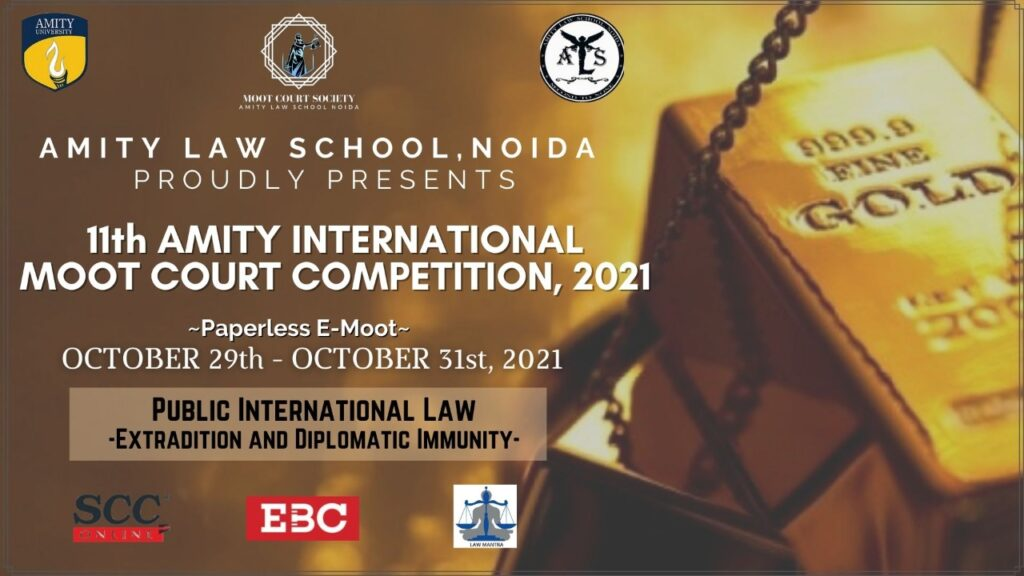 11th Amity International Moot Court Competition 2021; Register by 15th Sept, 2021