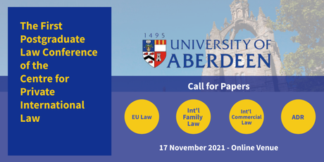 The First Postgraduate Law Conference of the Centre for Private International Law