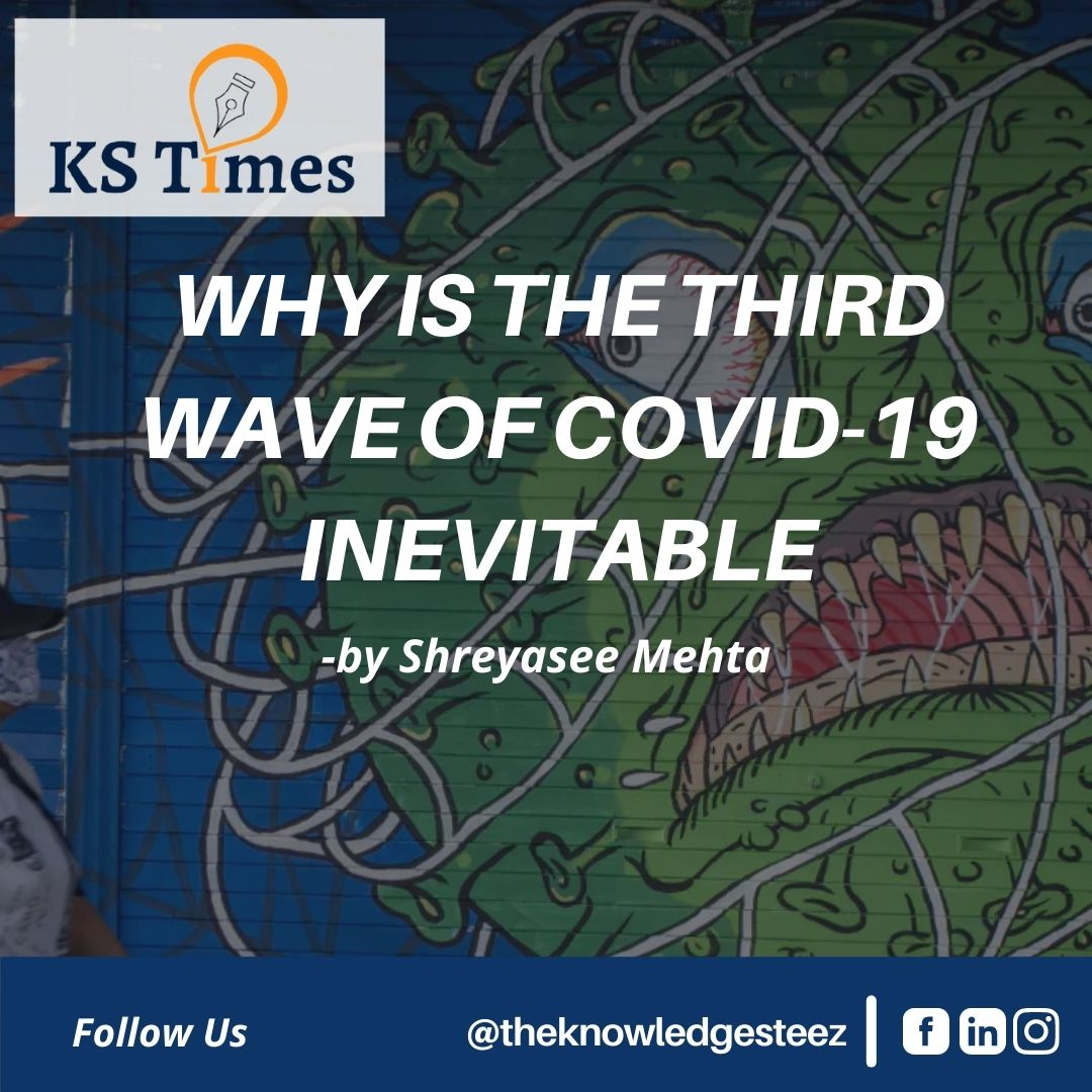 WHY IS THE THIRD WAVE OF COVID-19 INEVITABLE