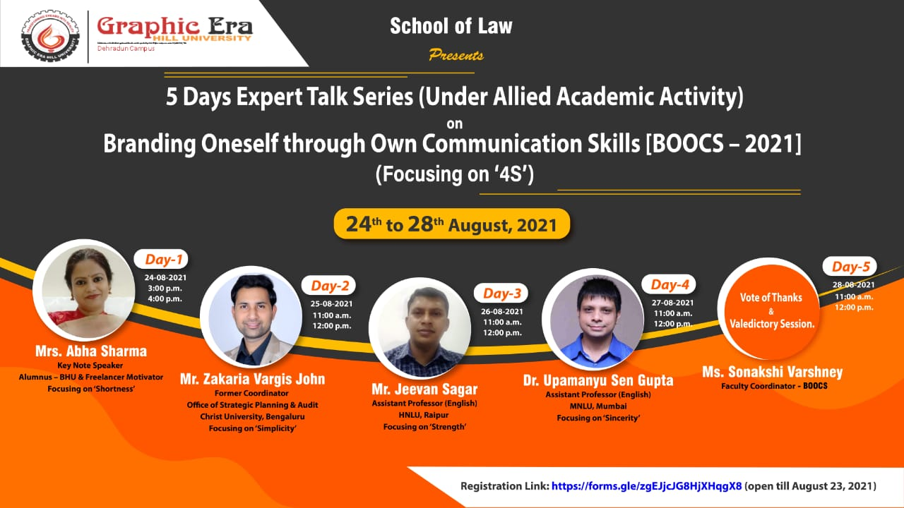 5 Days Expert Talk Series (Under Allied Academic Activity) on Branding Oneself through Own Communication Skills [BOOCS–2021] by Graphic Era Hill University, Dehradun
