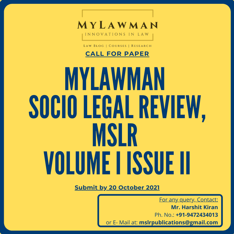 [Call for Papers] MyLawman Socio-Legal Review Journal Volume I Issue II by MyLawman [Submit by 20 October 2021]