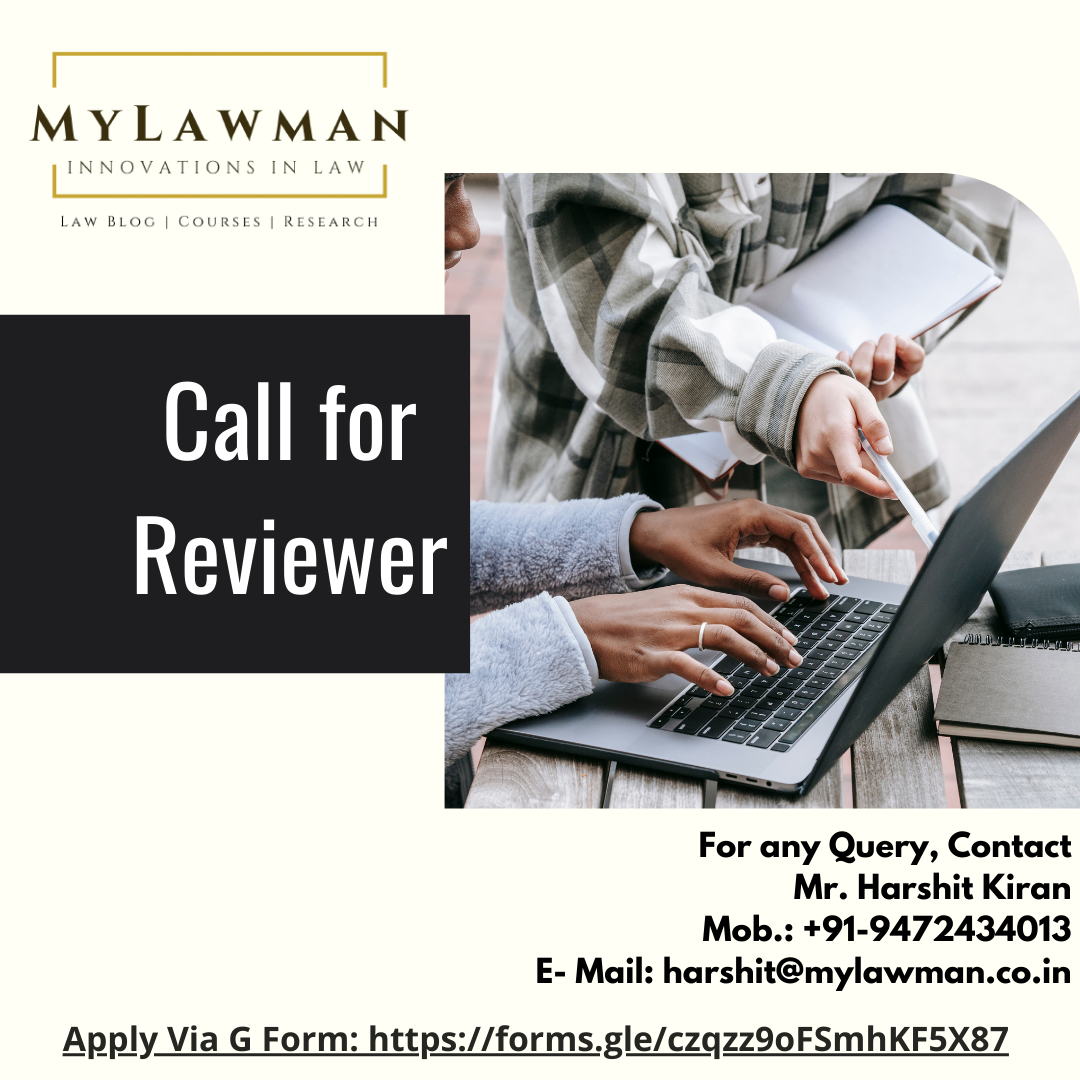 [Call for Application] Call for Reviewer at MyLawman [Apply Soon]