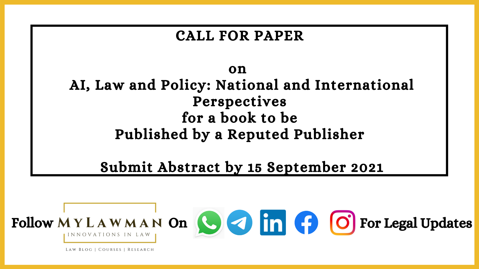 [Call for Papers] On AI, Law and Policy: National and International Perspectives for a book to be Published by a Reputed Publisher [Submit Abstract by 15 September 2021]