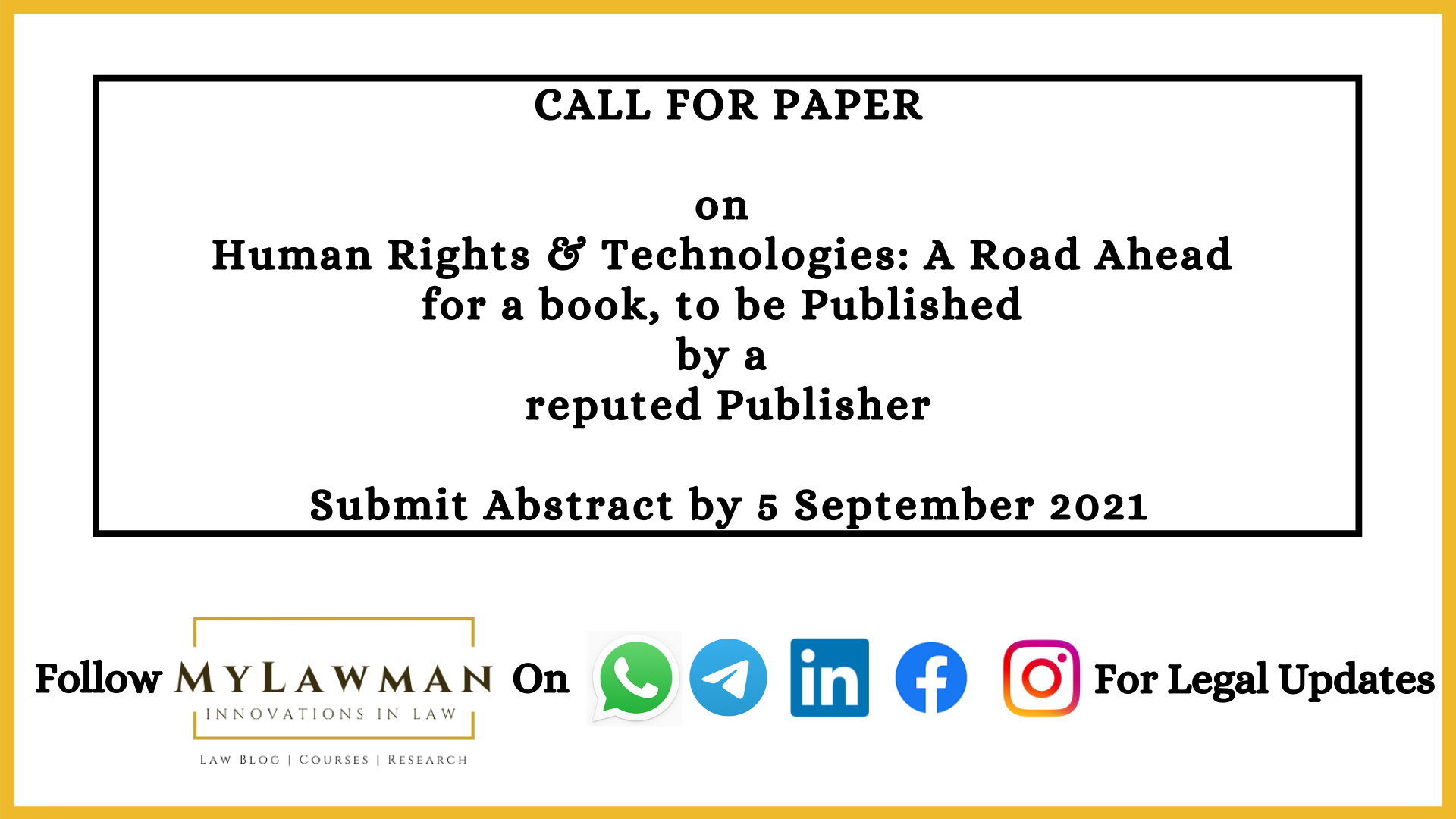 [Call for Paper] on Human Rights & Technologies: A Road Ahead for a book, to be Published by a reputed Publisher [Submit Abstract by 5 September 2021]