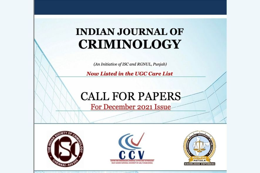 Call for Papers丨Indian Journal of Criminology by RGNUL & Indian Society of Criminology [Submit by November 30]