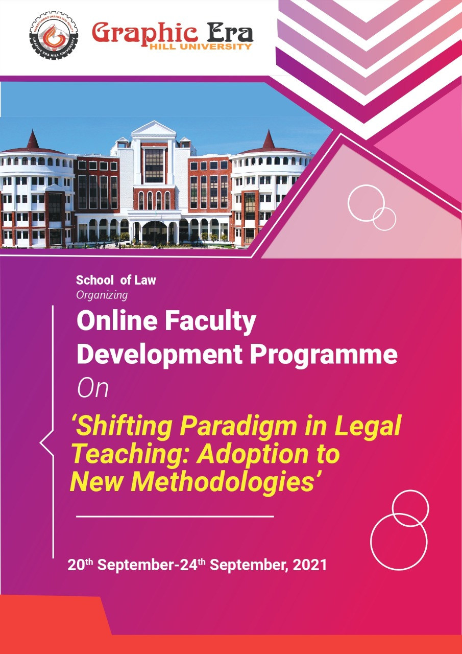 Online Faculty Development Programme On 'Shifting Paradigm in Legal Teaching: Adoption to New Methodologies'