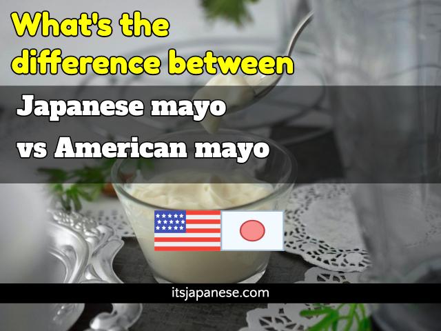 Japanese-mayo-vs-American-mayo