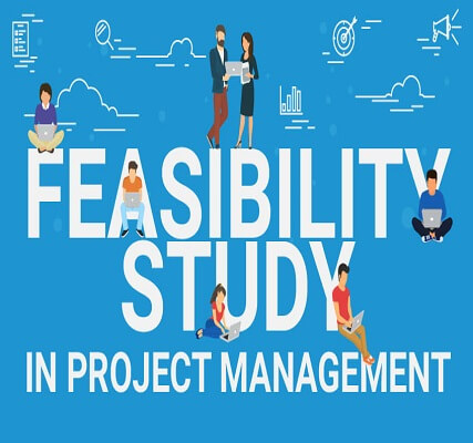 Feasibility Reports for New Projects.