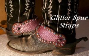 Glitter Spur Straps