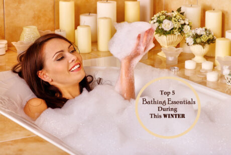 Top 5 Bathing Essentials Which You Must Need to Have During this Winter