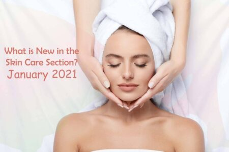 Look What is New to Try for Your Skin in January 2021 in Skin Care Section
