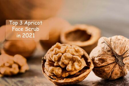 Top 3 Apricot Face Scrub to Use in 2021 for Skin Skin Exfoliation