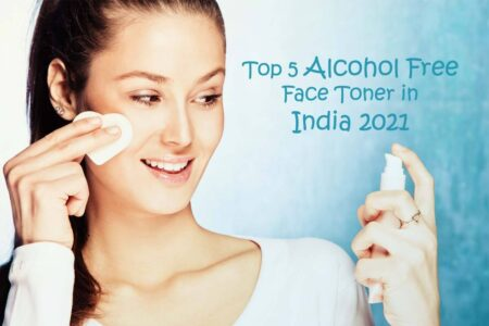 Top Alcohol-Free Face Toner In India 2021