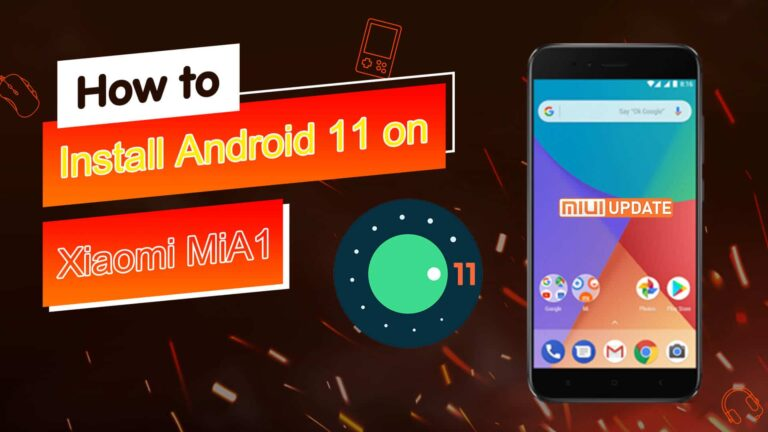 how to Install Android 11 on Xiaomi MiA1