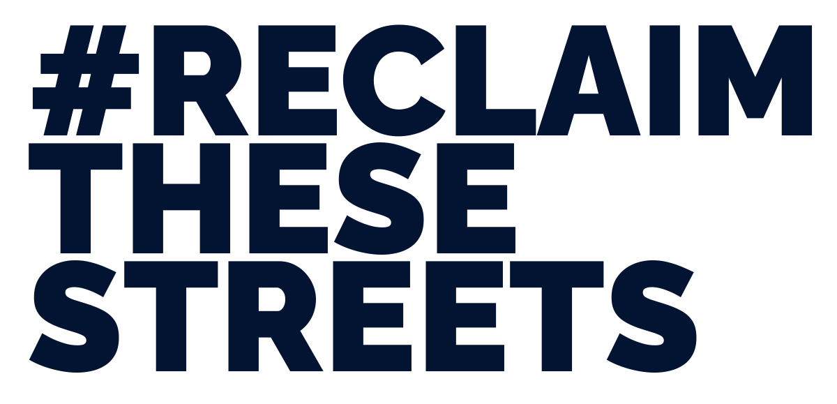 Reclaim These Streets