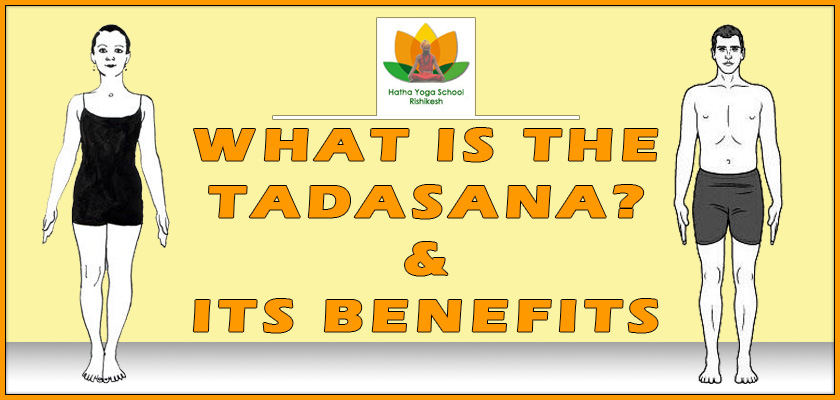 What-is-the-tadasana-and-its-benefits