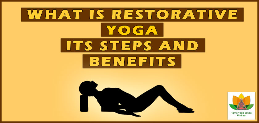 what-is-restorative-yoga-its-step-and-benefits