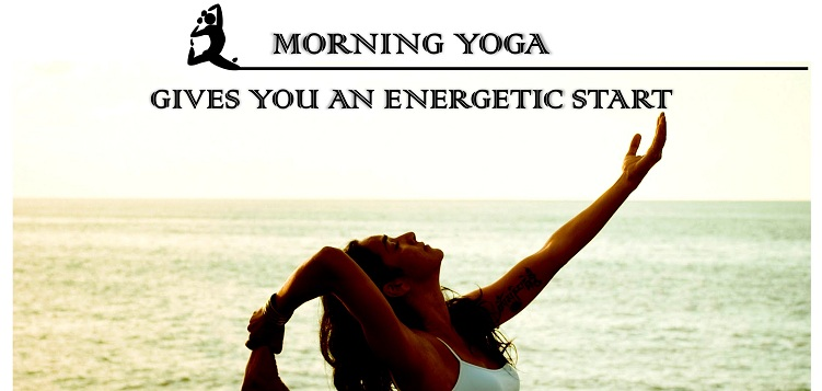 Morning yoga poses to give you an energtic start