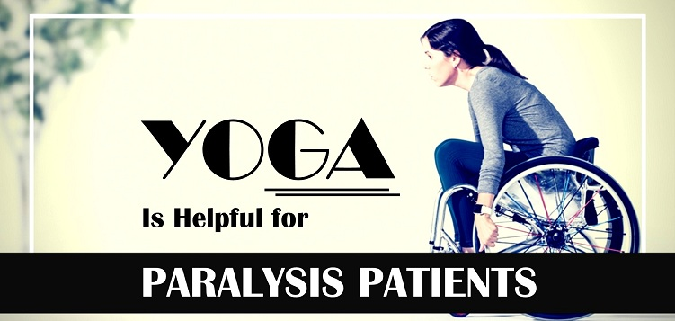 How is Yoga Helpful for Paralysis patients