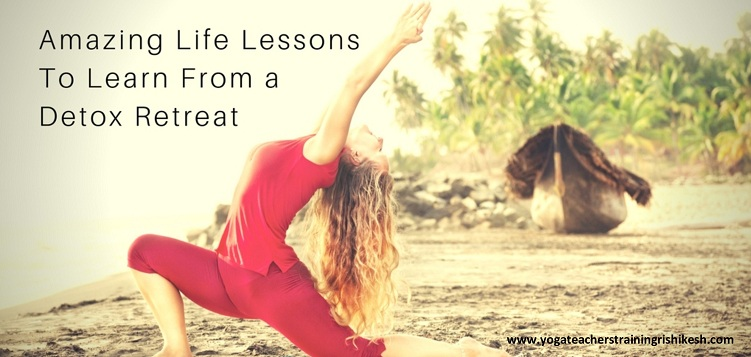 Amazing Life Lessons To Learn From a detox retreat
