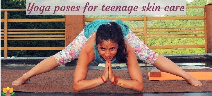 Yoga Poses For Teenage Skin Care