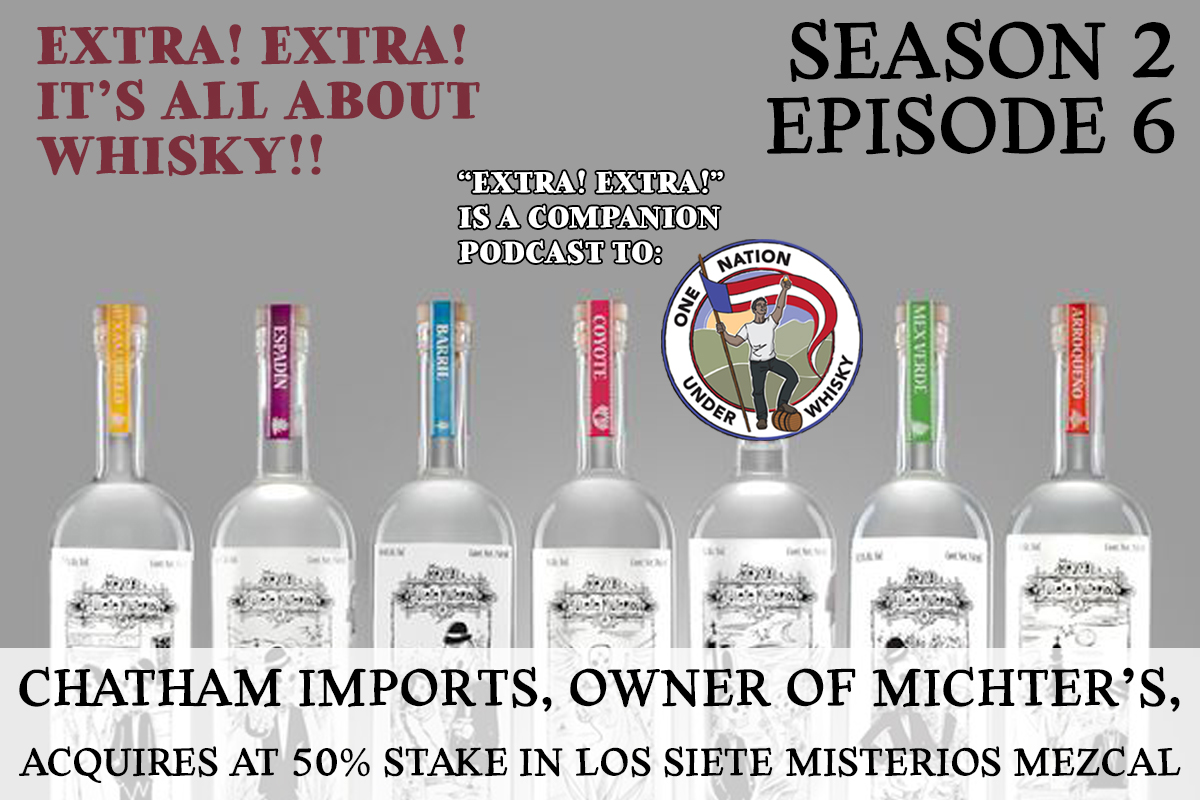 ONE-NATION-UNDER-WHISKY-MICHTER'S-CHATHAM-IMPORTS-LOS-SIETE-MISTERIOS-MEZCAL
