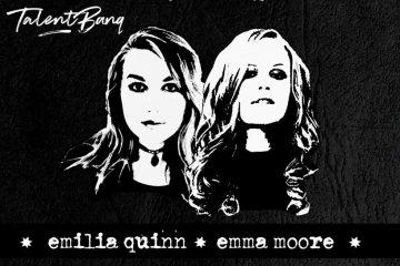 Emilia Quinn & Emma Moore