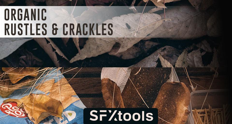 Organic Rustles & Crackles