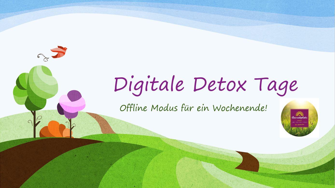 Digitales Detox – was ist das? Entschleunigung pur!