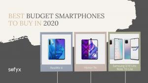 Best Budget Smartphones to Buy in 2020