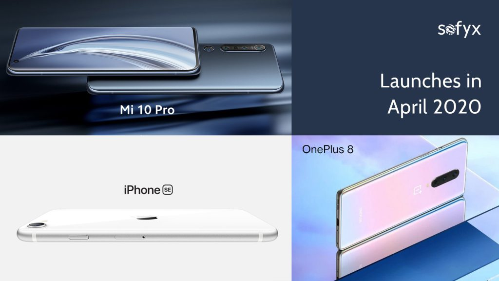 New Launches in 2020. iPhone SE, OnePlus 8 Series, XiaomiMi 10 pro