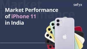 Market performance of iPhone 11 in India – Apple pushed all the right buttons with this launch.