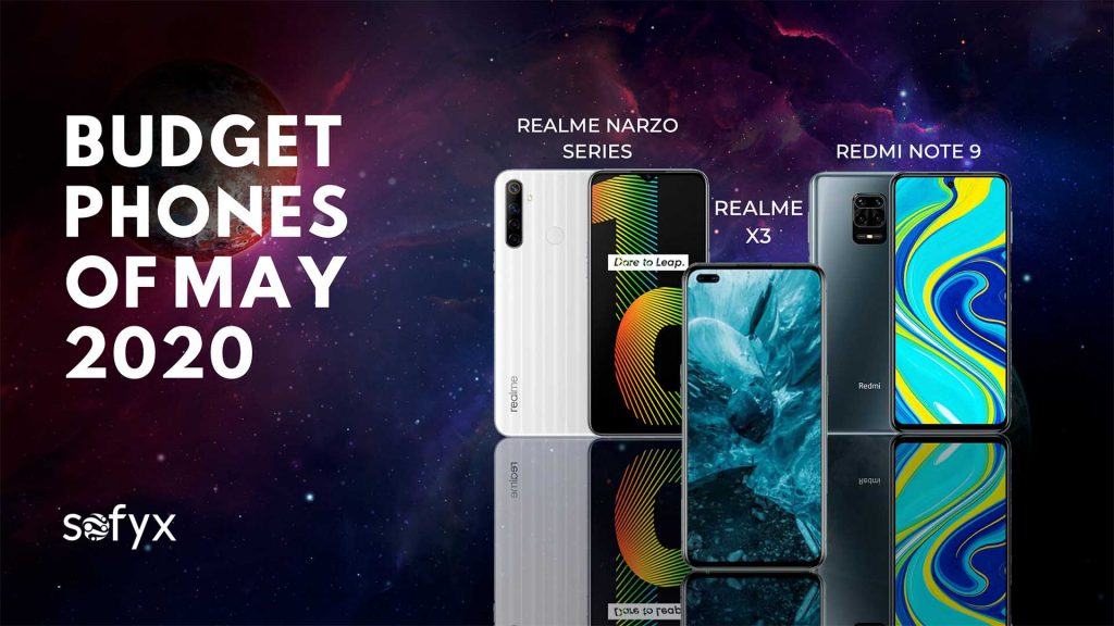Budget phones of May: Realme X3 Redmi Note 9 Realme Narzo Series 2020