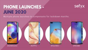 Multiple phone launches in June 2020 to compensate for lockdown months.