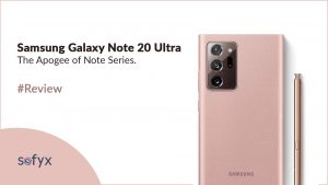 Samsung Galaxy Note 20 Ultra – the Apogee of Note Series.