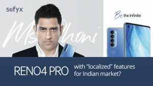 """Oppo Reno4 Pro with """"localized"""" features for Indian market?"""