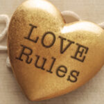 "Rules, or ""Love Rules""?"