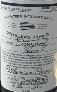 Privateer International Distillers Drawer When in Rum Overproof Rum review by the fat rum pirate