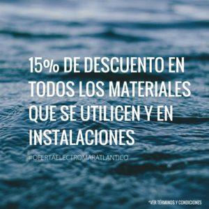 15% de descuento en materiales e instalaciones eléctricas
