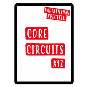 Badminton-Specific Core Circuits