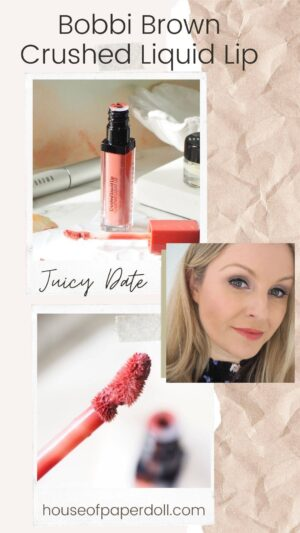 bobbi-brown-crushed-liquid-lips-juicy-date-review-and-swatches-house-of-paper-doll