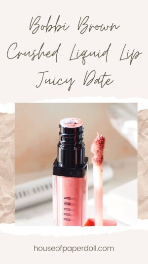 bobbi-brown-crushed-liquid-lips-juicy-date-review-house-of-paper-doll