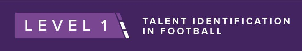 PFSA Level 1 Talent Identification In Football