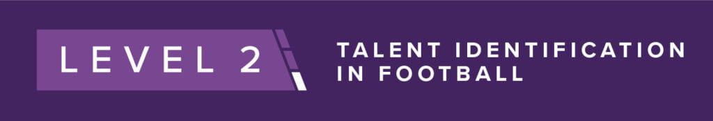 PFSA Level 2 Talent Identification In Football